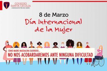 [Efemérides] 8 de Marzo: Día Internacional de la Mujer